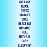 Detox, Cleanse, Quick & Easy: Bad Health Advice Tell Words to … – Thrillist